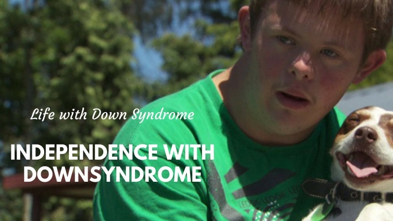 Living Independtly with Down Syndrome  - «Видео советы»